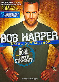 Bob Harper: Inside Out Method - Pure Burn Super Strength