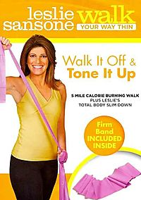 Leslie Sansone: Walk Your Way Thin - Walk It Off and Tone It Up