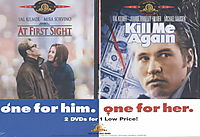 At First Sight/Kill Me Again 2-Pack