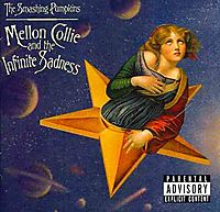 Mellon Collie and the Infinite Sadness [Clean] [PA]