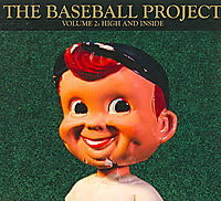 Baseball Project, Vol. 2: High and Inside [Digipak]