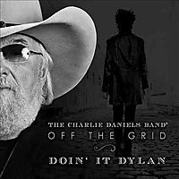 Off the Grid: Doin' It Dylan [Digipak]