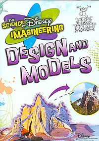Science of Disney Imagineering: Design and Models