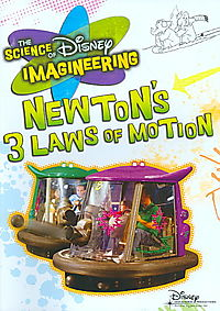 Science of Disney Imagineering: Newton's 3 Laws of Motion
