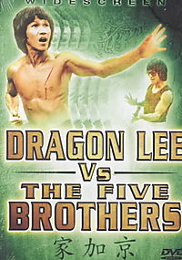 DRAGON LEE VS. THE FIVE BROTHERS