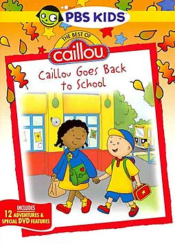 Best of Caillou: Caillou Goes Back to School