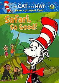 Cat in the Hat Knows a Lot About That!: Safari, So Good!