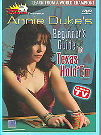 Annie Duke's Beginner's Guide to Texas Hold' Em