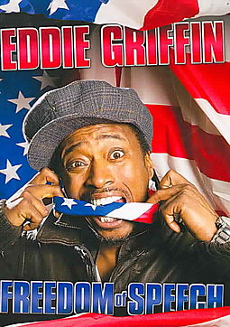 Eddie Griffin - Freedom of Speech