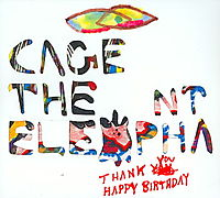Thank You Happy Birthday [Digipak]