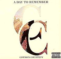 Common Courtesy [CD/DVD] [PA]